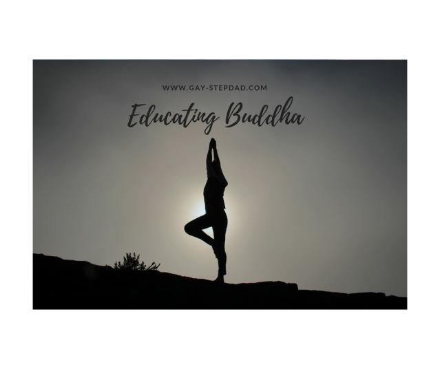 Educating Buddha